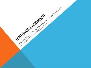Sentence sandwich