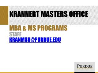 Krannert Masters Office