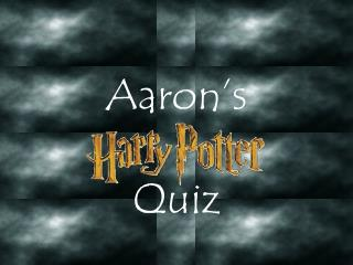 Aaron's  Quiz