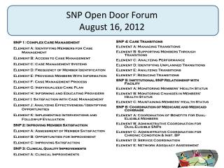 SNP Open Door Forum August 16, 2012
