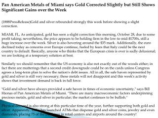 Pan American Metals of Miami says Gold Corrected Slightly bu