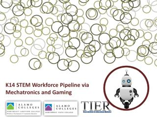 K14 STEM Workforce Pipeline via Mechatronics and Gaming