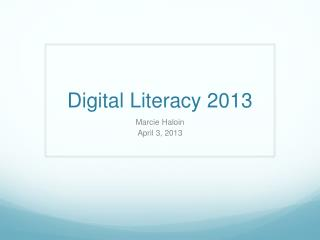 Digital Literacy 2013