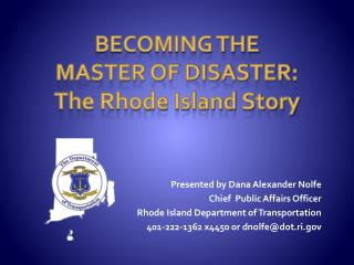 Becoming the Master of Disaster:  The Rhode Island Story