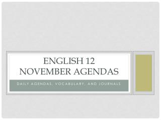 English 12 November Agendas