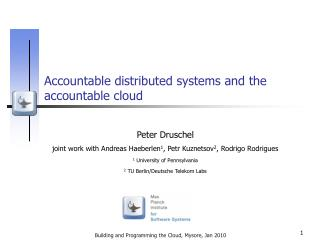 Accountable distributed systems and the accountable cloud