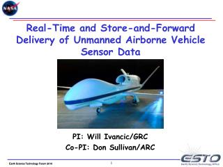 Real-Time and Store-and-Forward Delivery of Unmanned Airborne Vehicle Sensor Data