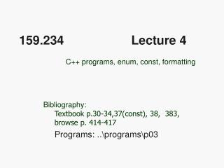 159.234 	             Lecture 4