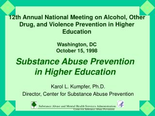 Substance Abuse Prevention  in Higher Education