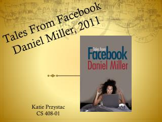 Tales From Facebook Daniel Miller, 2011