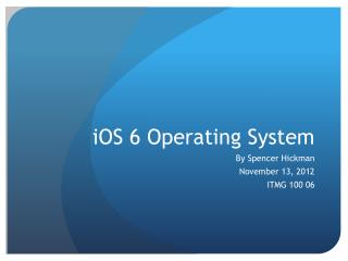 iOS  6 Operating System