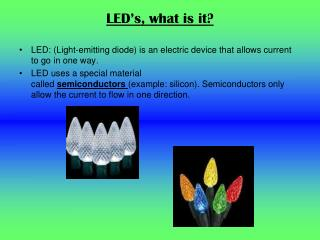 LED's, what is it?