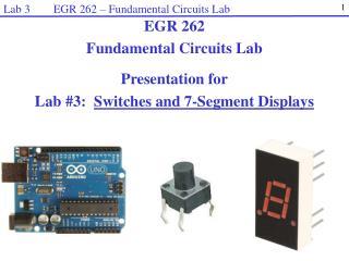 Lab 3        EGR 262 � Fundamental Circuits Lab