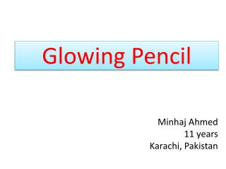 Glowing Pencil