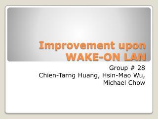 Improvement upon WAKE-ON LAN