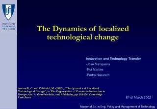 The Dynamics of localized technological change