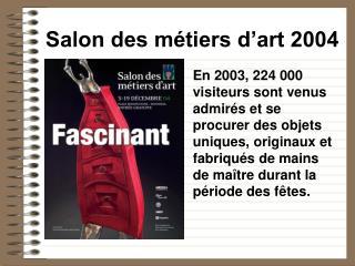 Salon des métiers d'art 2004