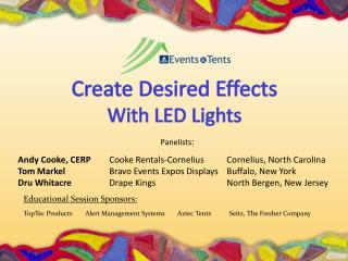 Create Desired Effects  With LED Lights