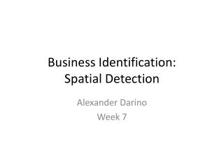 Business Identification: Spatial Detection