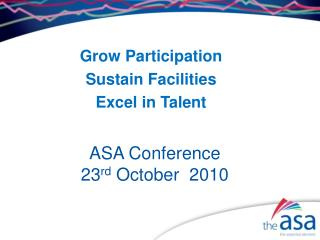 ASA Conference  23 rd  October  2010