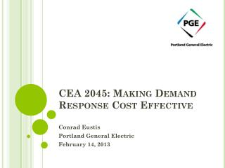 CEA 2045: Making  Demand Response  Cost Effective