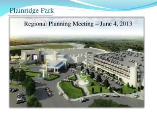 Regional Planning Meeting – June 4, 2013