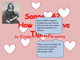 "Sonnet 42 ""How Do I Love Thee?"""