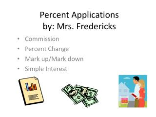 Percent Applications by: Mrs. Fredericks