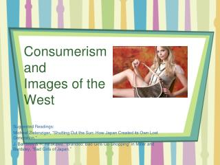 Consumerism and  Images of the West