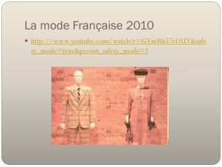 La mode  F rançaise  2010