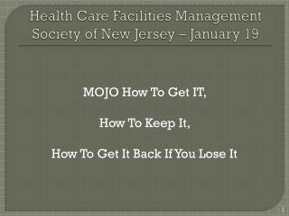 Health Care Facilities Management Society of New Jersey – January 19
