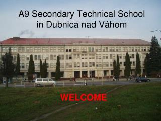 A9 Secondary Technical School in Dubnica nad Váhom