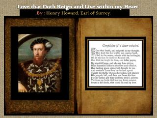 Love that Doth Reign and Live within my Heart