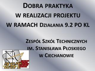 Zespół Szkół Technicznych im. Stanisława Płoskiego w Ciechanowie