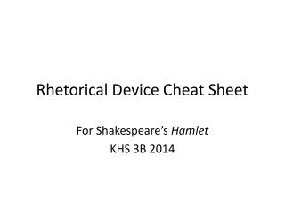 Rhetorical Device Cheat Sheet