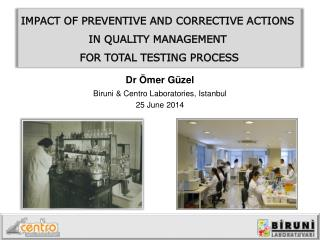 IMPACT OF PREVENTIVE AND CORRECTIVE ACTIONS  IN QUALITY MANAGEMENT  FOR TOTAL TESTING PROCESS