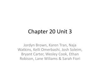 Chapter 20 Unit 3