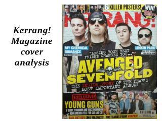 Kerrang! Magazine cover  analysis