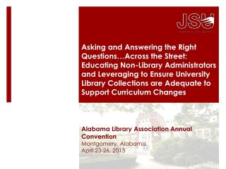 Alabama Library Association Annual Convention Montgomery, Alabama April 23-26, 2013