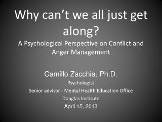 Camillo Zacchia,  Ph.D . Psychologist Senior  advisor  - Mental  Health Education  Office