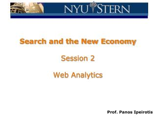 Search and the New Economy Session 2 Web Analytics