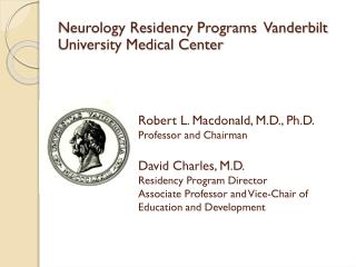Neurology Residency  Programs   Vanderbilt University Medical Center