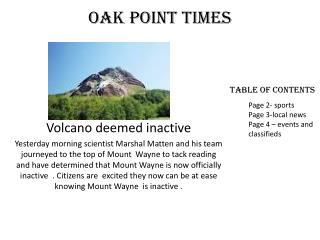 Oak point times