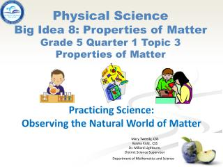 Practicing  Science: Observing the Natural World of Matter