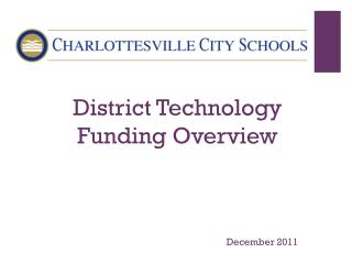 District Technology Funding Overview