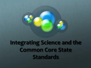 Integrating Science and the Common Core State Standards