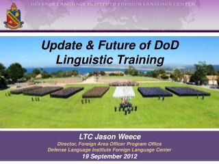 Update & Future of  DoD  Linguistic Training