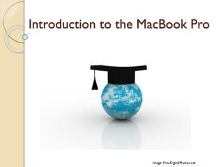 Introduction to the MacBook Pro