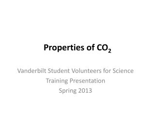 Properties of CO 2