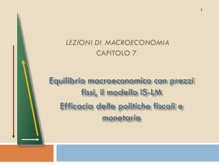 LEZIONI DI MACROECONOMIA  CAPITOLO 7